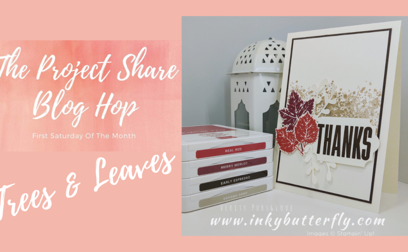 The Project Share Project Blog Hop – Leaves &Trees
